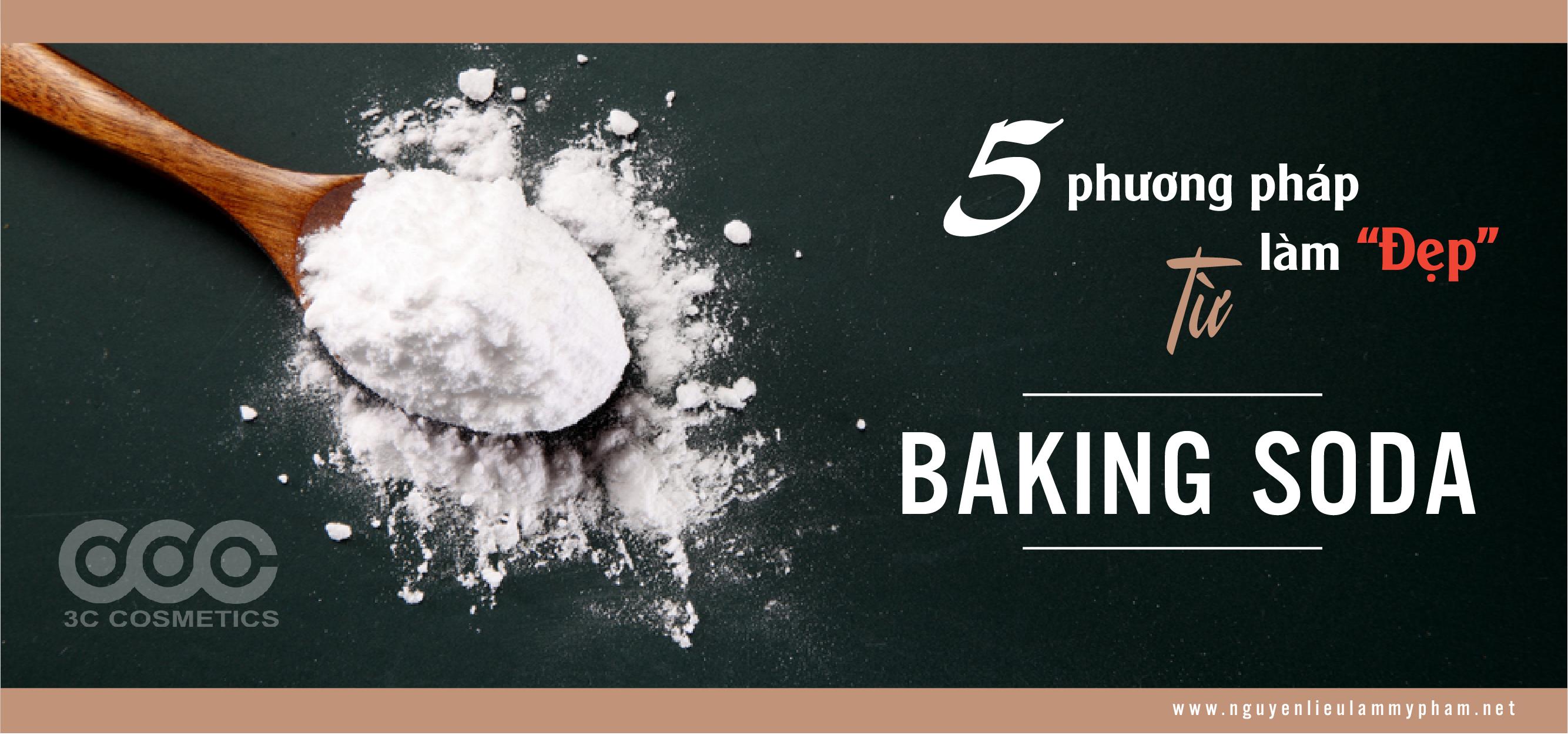 Cách làm đẹp bằng bột Baking Soda không thể bỏ qua