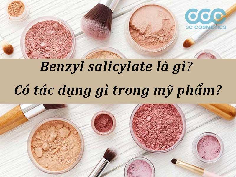 Benzyl salicylate là gì?